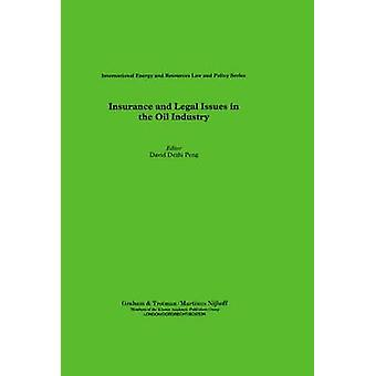 Versicherungen und rechtliche Fragen in der Ölindustrie von Peng & David Dezhi