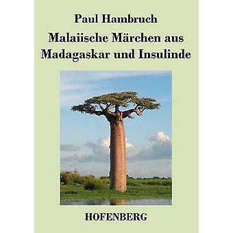 Malaiische Mrchen aus Madagaskar und Insulinde par Paul Hambruch