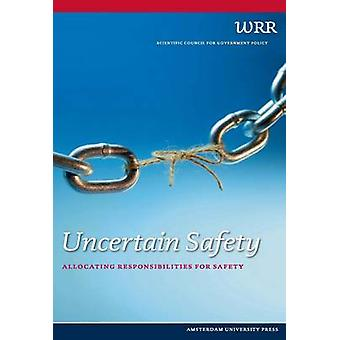 Uncertain Safety Allocating Responsibilities for Safety by Wrr