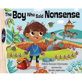 The Boy Who Said Nonsense by Felicia Chernesky - 9780807557426 Book