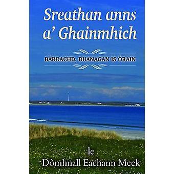 Sreathan Anns A' Ghainmhich by Domhnall Meek - 9780861524112 Book