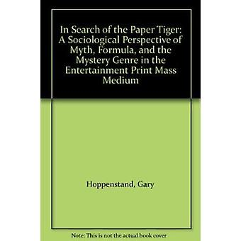 In Search of the Paper Tiger by Hoppenstand - 9780879723552 Book