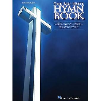 The Big-Note Hymn Book by Hal Leonard Publishing Corporation - 978142