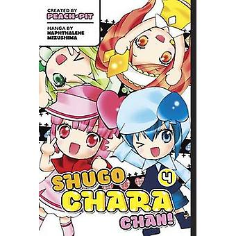 Shugo Chara Chan 4 by Peach-Pit - 9781612622330 Book