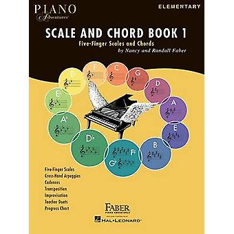 Faber Piano Adventures - Scale and Chord - Five-Finger Scales and Chor