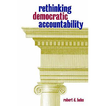 Repenser la responsabilité démocratique de Robert D. Behn - 978081570861