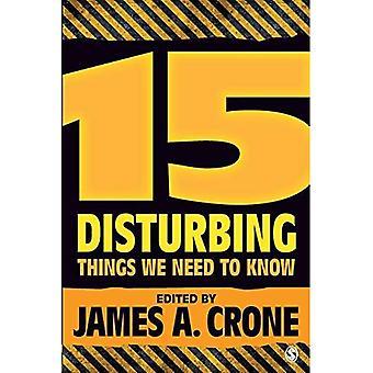 15 Disturbing Things We Need to Know