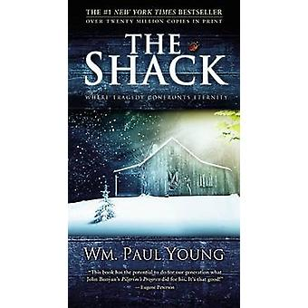 The Shack by William Paul Young - Wm Paul Young - 9781455568291 Book