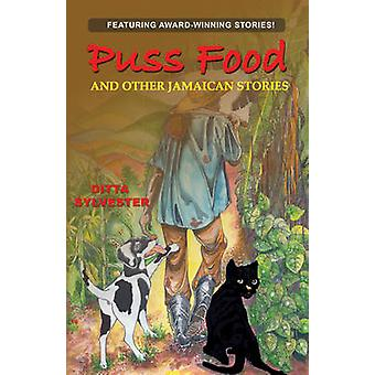 Puss Food and Other Jamaican Stories by Ditta Sylvester - 97897682027