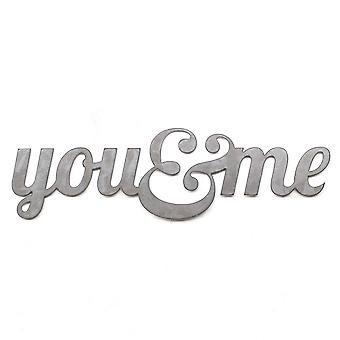You and me - metal cut sign 24x7in