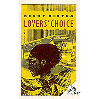 Lovers Choice by Becky Birtha
