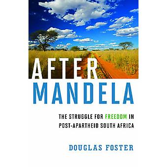 Efter Mandela - kampen för frihet i efter Apartheid söder Afric