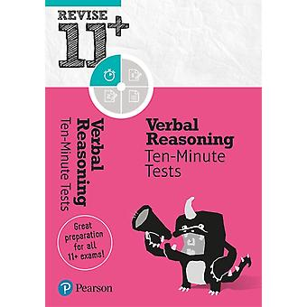 Revise 11 Verbal Reasoning TenMinute Tests