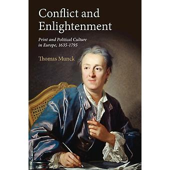 Conflict and Enlightenment by Thomas Munck