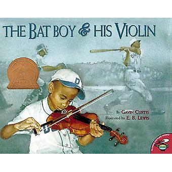 The Bat Boy and His Violin by Gavin Curtis - 9780689841156 Book