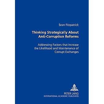 Strategisch denken over anticorruptiehervormingen door Sean Fitzpatrick