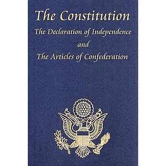 The Constitution of the United States of America with the Bill of Rights and All of the Amendments The Declaration of Independence And the Articles by Jefferson & Thomas