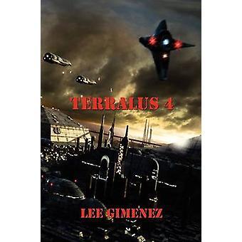 Terralus 4 by Gimenez & Lee