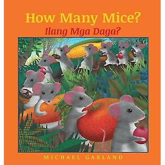 How Many Mice  Tagalog Edition Babl Childrens Books in Tagalog and English by Garland & Michael