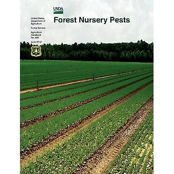 Forest Nursery Pests Agriculture Handbook No. 680 by Cram & Michelle M.