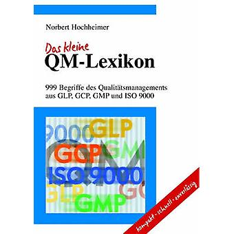 Das Kleine QmLexikon by Hochheimer & Norbert