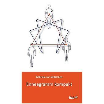 Enneagramm Kompakt by Von Witzleben & Gabriela