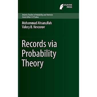 Records via Probability Theory by Ahsanullah & Mohammad