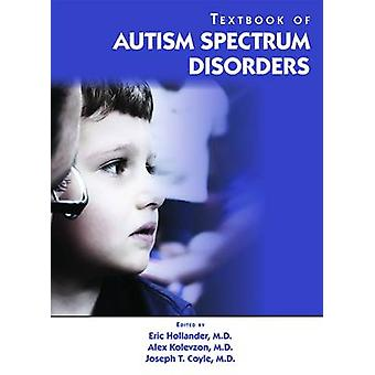 Textbook of Autism Spectrum Disorders by Eric Hollander