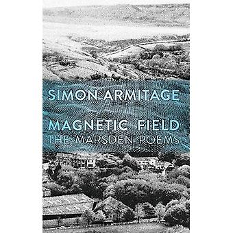 Magnetic Field - The Marsden Poems by Simon Armitage - 9780571361441 B