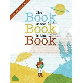 The Book In The Book In The Book by JULIEN BAER - 9780823442430 Book
