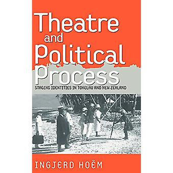 Theater and Political Process - Staging Identities in Tokelau and New