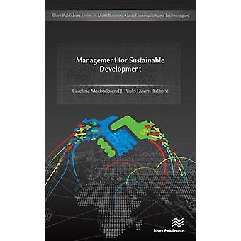 Management for Sustainable Development by Carolina Machado - J. Paulo