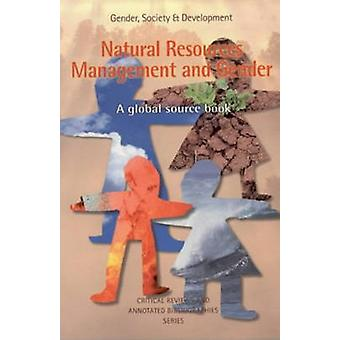 Natural Resources Management and Gender - A Global Source Book (annota