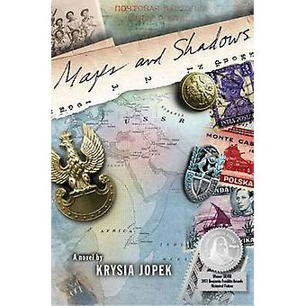 Maps and Shadows - A Novel by Krysia Jopek - 9781607720089 Book