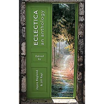 ECLECTICA - An Anthology by Joyce Ragland - 9781946504456 Book