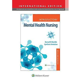 Introductory Mental Health Nursing by Donna Womble - 9781975119768 Bo
