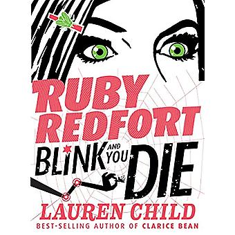 Ruby Redfort Blink and You Die by Lauren Child - 9780763654726 Book