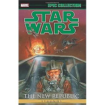 Star Wars Legends Epic Collection The New Republic Vol. 2 by Mike Baron & Haden Blackman & Michael A Stackpole