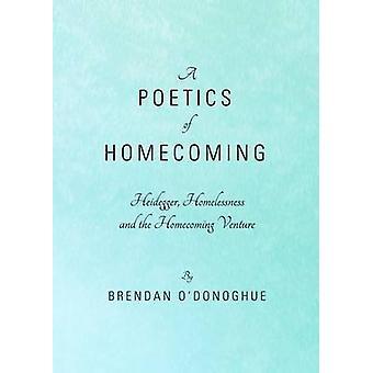 A Poetics of Homecoming by ODonoghue & Brendan