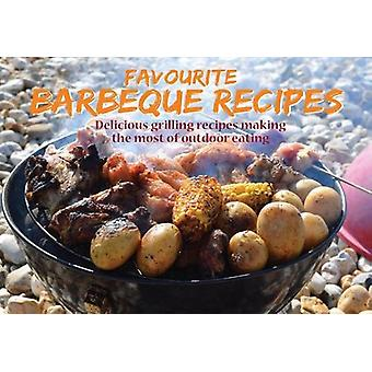 Favourite Barbecue Recipes - Delicious Grilling Recipes Making the Mos