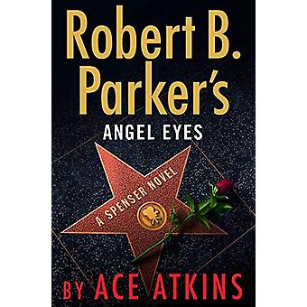 Robert B. Parker's Angel Eyes by Ace Atkins - 9780525536826 Book