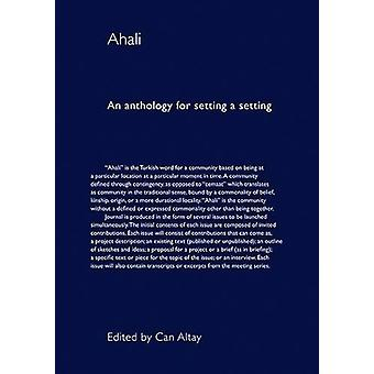 Ahali - An Anthology for Setting a Setting by Celine Condorelli - 9781