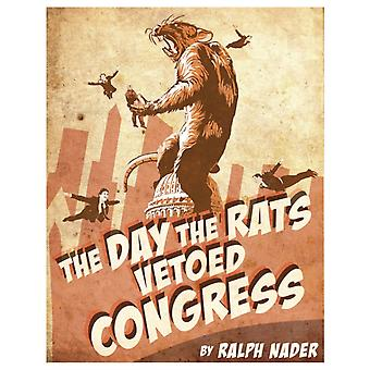 The Day The Rats Vetoed Congress by Nader & Ralph