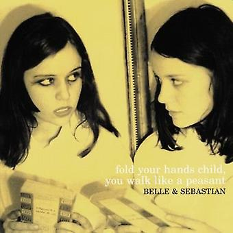 Belle & Sebastian - Fold Your Hands Child You Walk Like a Peasant [Vinyl] USA import