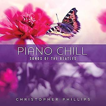 Piano Chill: Songs Of The Beatles [CD] USA import