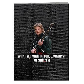 Sharpe What Yer Waitin For Cavalry Sean Bean Greeting Card
