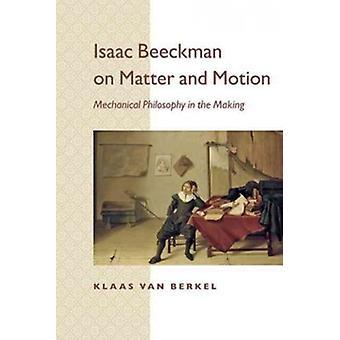 アイザック Beeckman における物質と運動