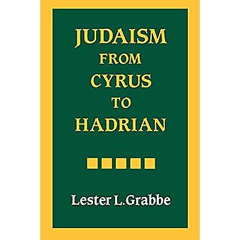 Judaism from Cyrus to Hadrian by Lester L. Grabbe - 9780334025788 Book