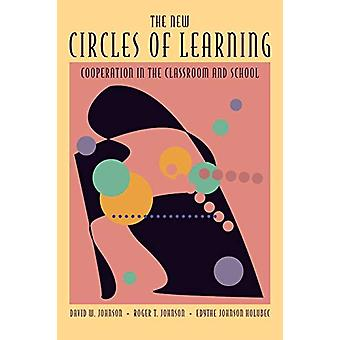 The New Circles of Learning - Cooperation in the Classroom and School