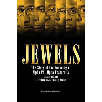 Jewels - The Story of the Founding of Alpha Phi Alpha Fraternity by Da
